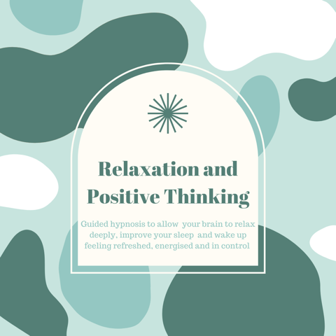 Relaxation and Positive Thinking