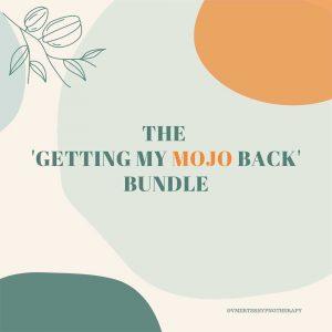 The 'Getting My Mojo Back' Bundle